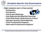 discipline specific oral examinations