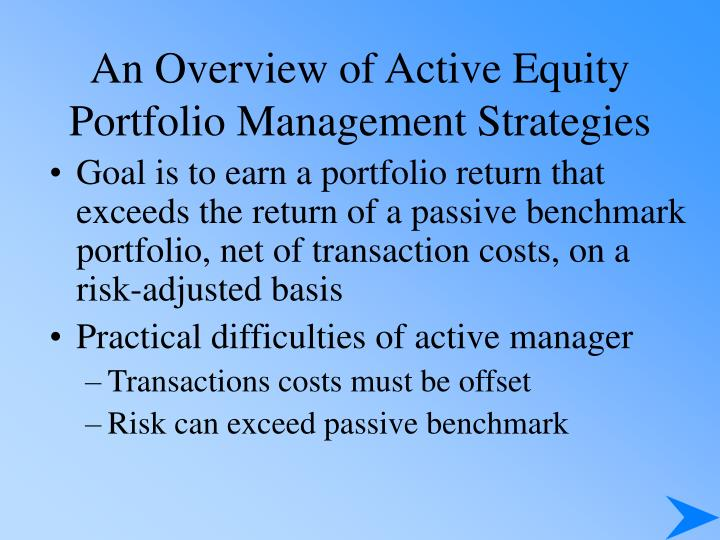 An Overview of Active Equity Portfolio Management Strategies