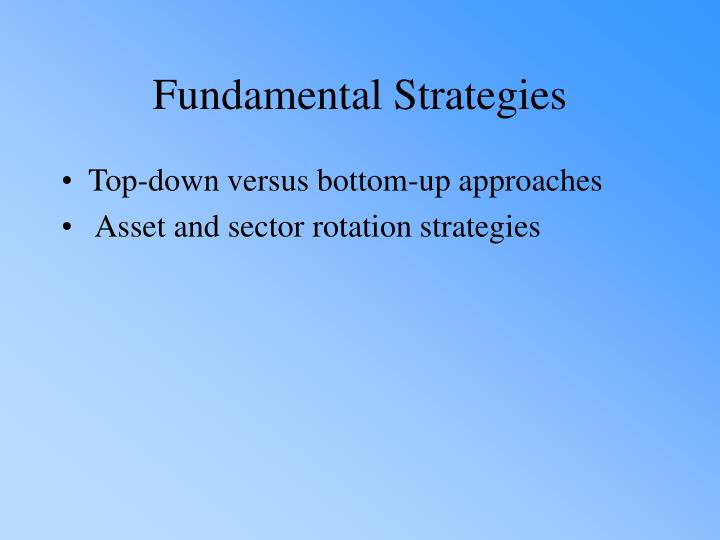Fundamental Strategies