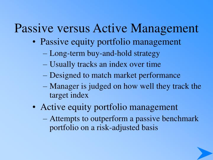 Passive versus Active Management