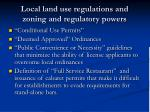 local land use regulations and zoning and regulatory powers