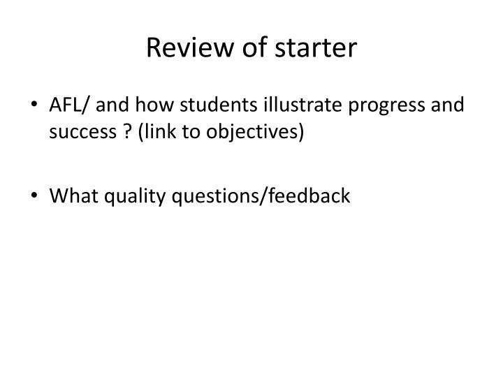 Review of starter