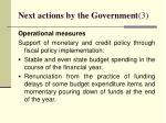 next actions by the government 3