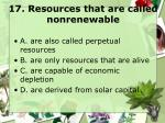 17 resources that are called nonrenewable