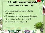 18 all nonrenewable resources can be