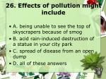 26 effects of pollution might include