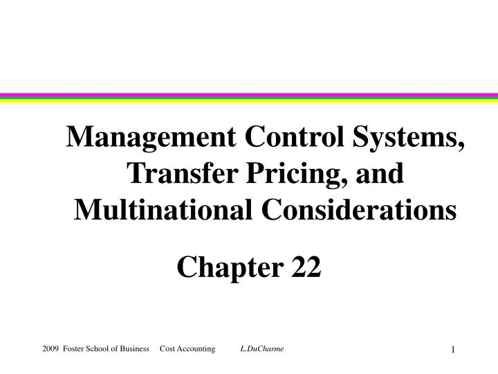 management control systems transfer pricing and multinational considerations n.