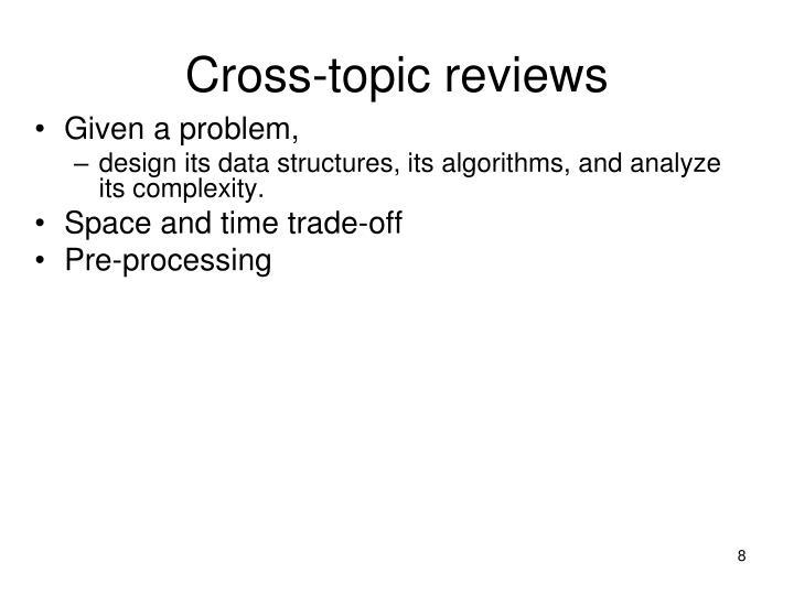 Cross-topic reviews