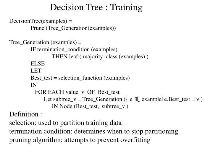 Decision Tree : Training