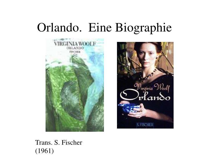 Orlando.  Eine Biographie