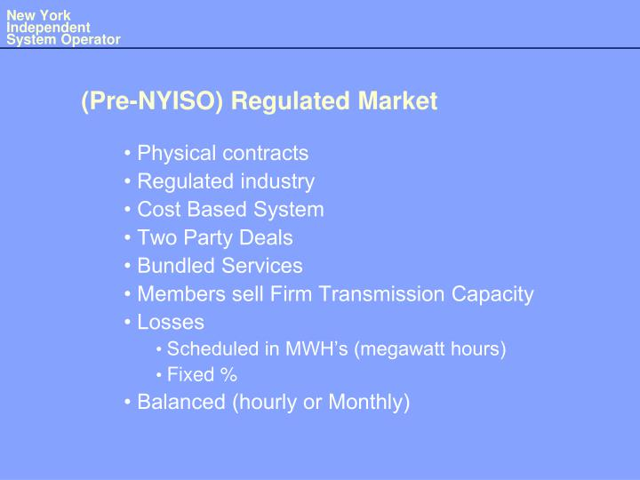 Pre nyiso regulated market