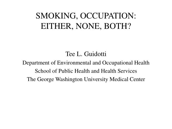 smoking occupation either none both n.