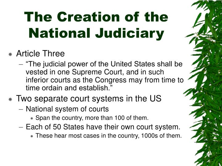 The creation of the national judiciary