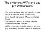 the evidence awas and pay pre workchoices