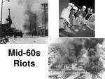 mid 60s riots