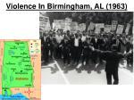 violence in birmingham al 1963