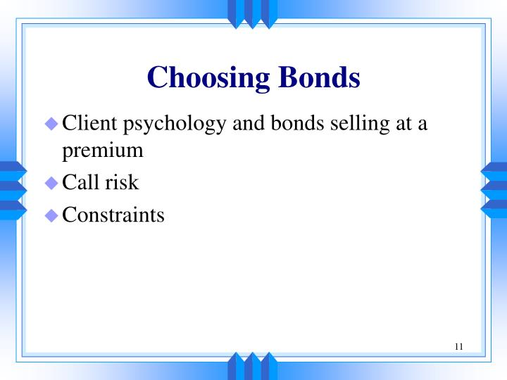 Choosing Bonds