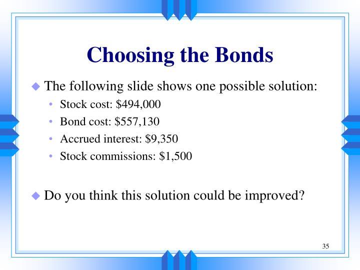 Choosing the Bonds