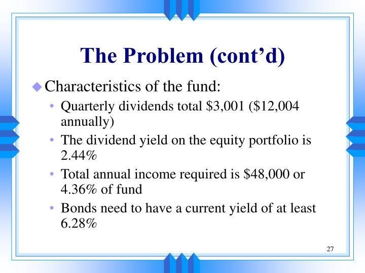 The Problem (cont'd)
