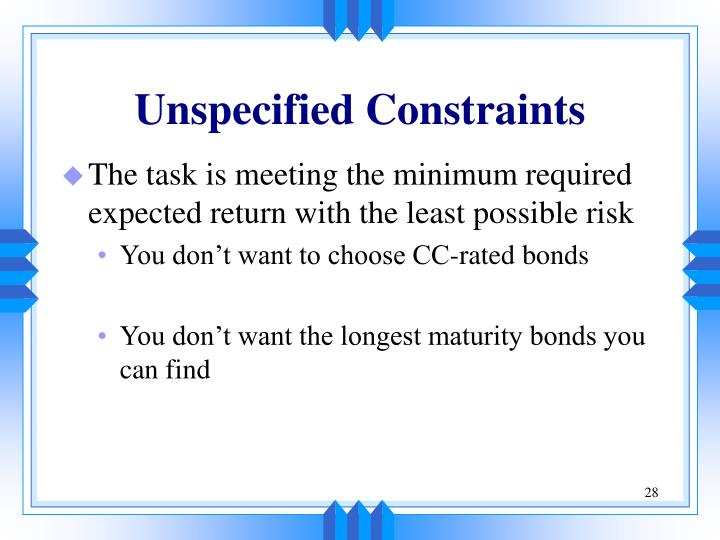 Unspecified Constraints