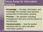 focus areas for information systems
