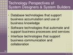 technology perspectives of system designers system builders