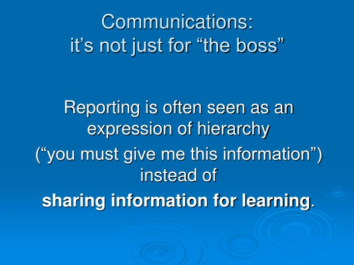 Communications it s not just for the boss