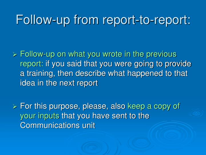 Follow-up from report-to-report: