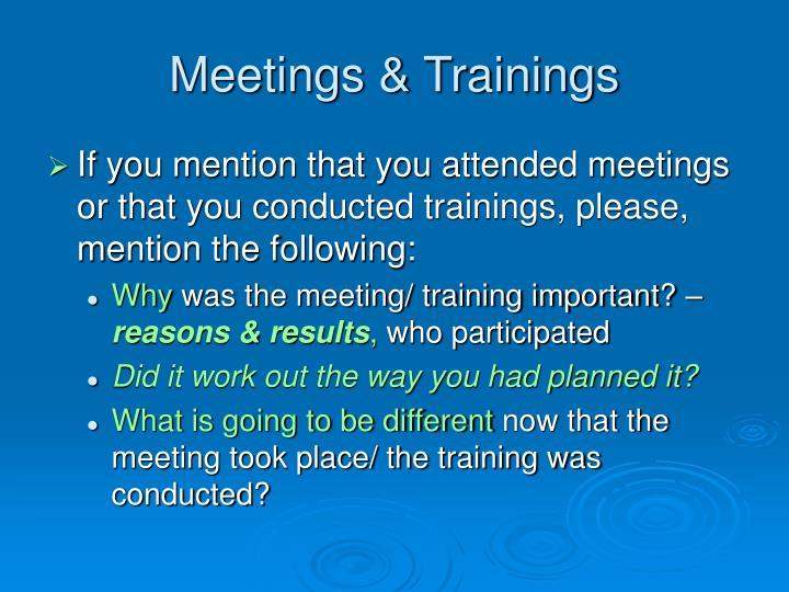 Meetings & Trainings