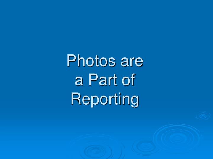 Photos are