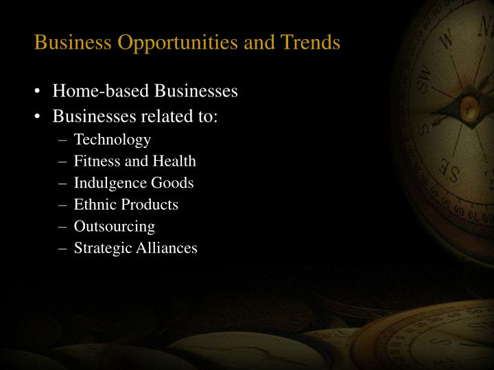 Business Opportunities and Trends