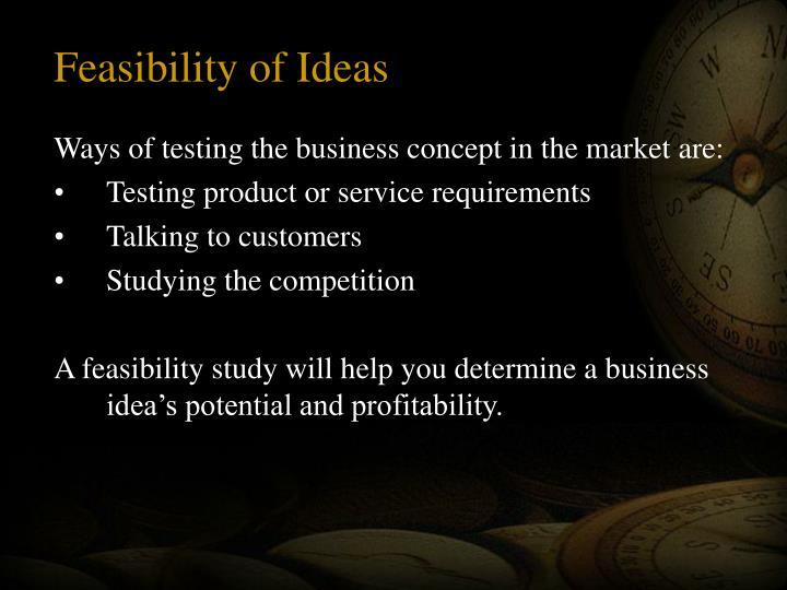 Feasibility of Ideas