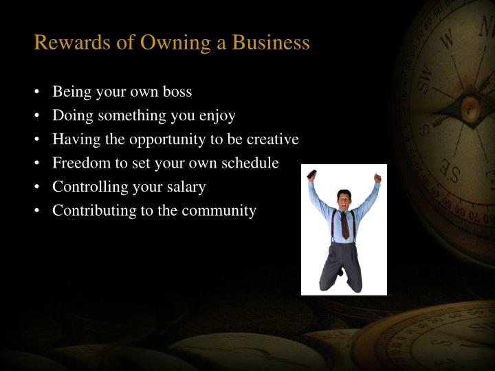 Rewards of Owning a Business