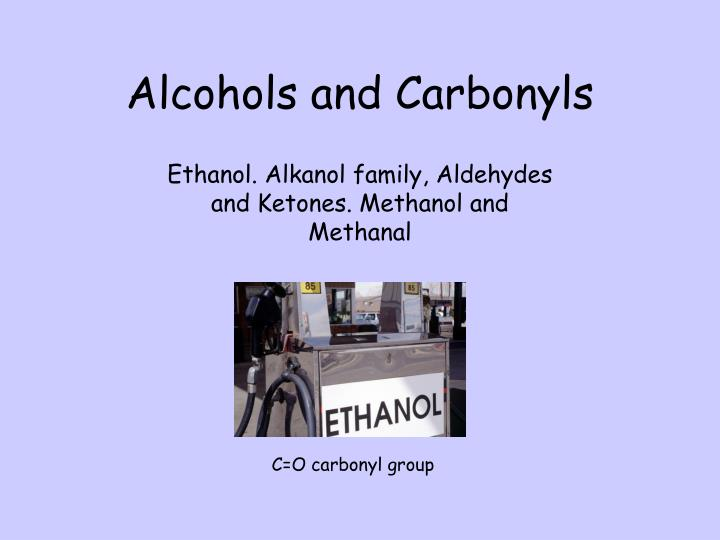 alcohols and carbonyls n.