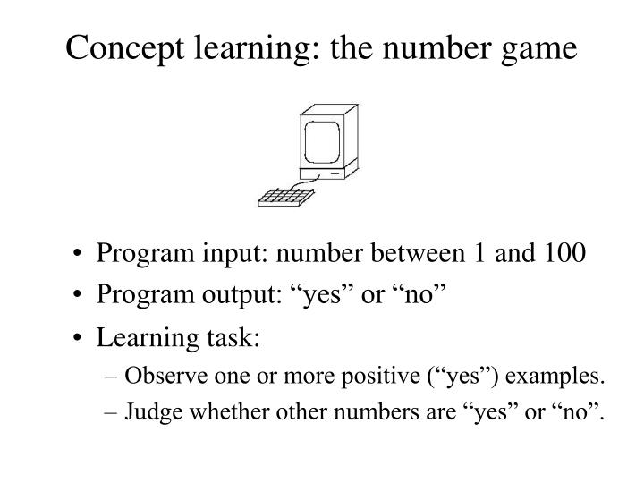 Concept learning: the number game