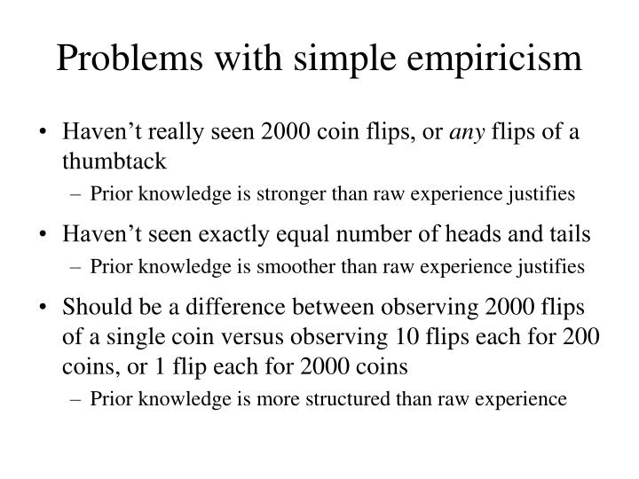 Problems with simple empiricism