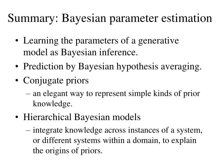 Summary: Bayesian parameter estimation