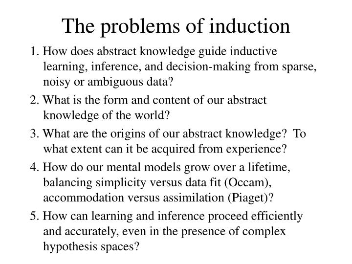 The problems of induction