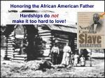 honoring the african american father5