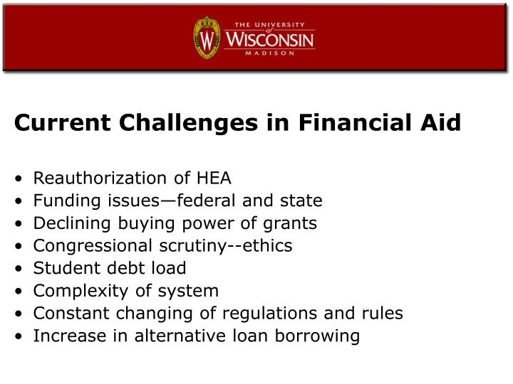 Current Challenges in Financial Aid