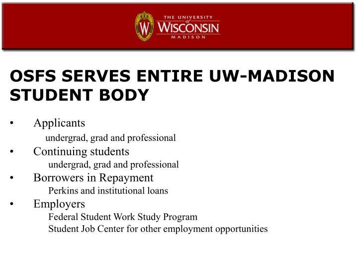 OSFS SERVES ENTIRE UW-MADISON STUDENT BODY