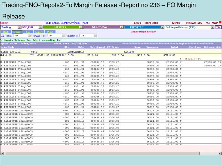 Trading-FNO-Repots2-Fo Margin Release -Report no 236 – FO Margin