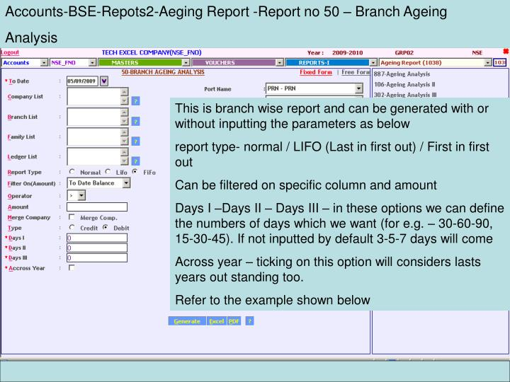 Accounts-BSE-Repots2-Aeging Report -Report no 50 – Branch Ageing