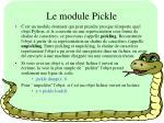 le module pickle