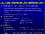 3 input domain characterization