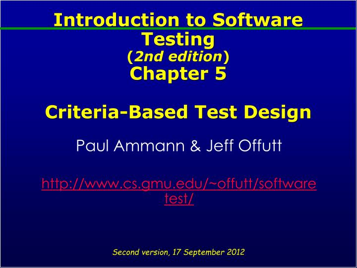 introduction to software testing 2nd edition chapter 5 criteria based test design n.