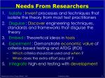 needs from researchers