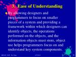 3 ease of understanding
