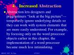 4 increased abstraction