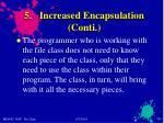 5 increased encapsulation conti
